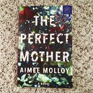 BOTM The Perfect Mother by Aimee Molloy Hardcover